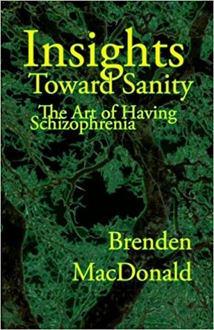 Cover of my book Insights Toward Sanity The Art of Having Schizophrenia